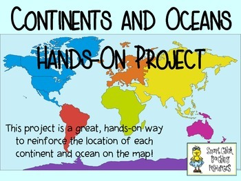 Continents and Oceans ~ Hands-On Project Idea ~ FREE!