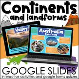 Continents and Oceans & Landforms BUNDLE   Google Slides Activities