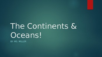 Continents and oceans powerpoint