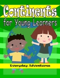 Continents for Young Learners (K5-2nd Grade)
