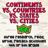 Continents vs. Countries vs. States vs. Cities - Read, Res