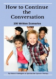 Continue the Conversation: 60 Text Scenarios and Lesson Plan