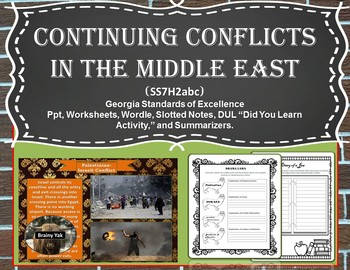 Continuing Conflicts in the Middle East (SS7H2abc)