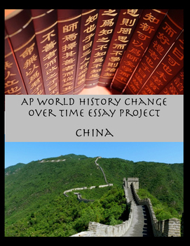 Continuity and Change AP Essay Project (China)