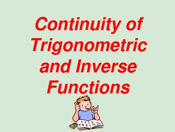 Continuity of Trigonometric and Inverse  Functions