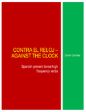 Contra el reloj - Against the clock Spanish verbs high frequency ~verbos no prep