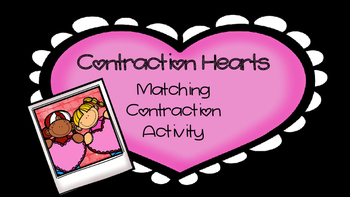 Making Contractions (A contraction matching activity) for Valentines