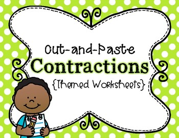 Cut and Paste Contractions