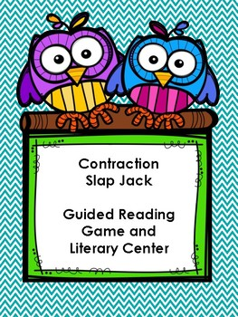 Contraction Slap Jack: Guided Reading & Literacy Center