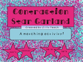 Contraction Star Garland: A Matching Activity!