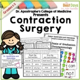 Contraction Surgery:  Dr. Apostrophe's College of Contractionology