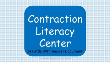 Contraction Literacy Center Task Cards with Answer Document