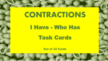 Contractions I Have Who Has Task Cards