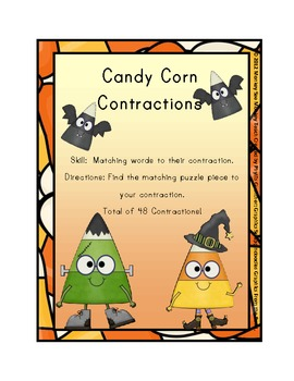 Contractions:  Candy Corn Friends / Halloween Theme