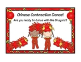 Contractions: Chinese Contraction Dance