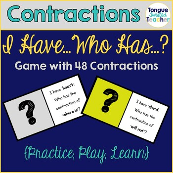 Contractions, I Have... Who Has...? Grammar Game