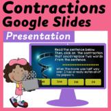 Contractions Interactive Google Slides Presentation