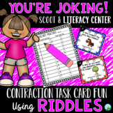 Contractions Literacy Center and Scoot Game - You're Joking!