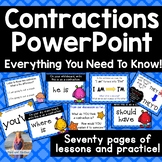 Contractions PowerPoint  **Lesson and Student Practice**