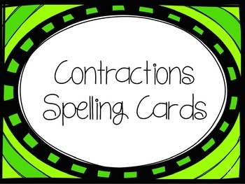Contractions Spelling Cards