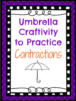 Contractions Umbrella Craft-ivity!