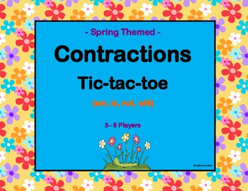 Contractions (am, is, not, will) Tic-tac-toe -- Spring Themed