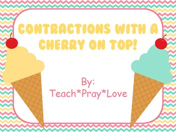 Contractions with a Cherry on Top!