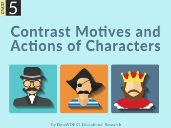 Contrast the Motives and Actions of Characters