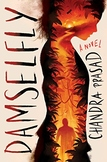 Damselfly, a Scholastic YA Novel, and Lord of the Flies as