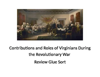 Contributions and Roles of Virginians During the Revolutionary War Review Glue
