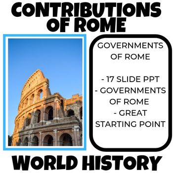 Contributions of Rome to modern society World History Ancient Roman
