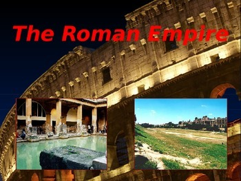 Contributions of the Roman Empire Power Point
