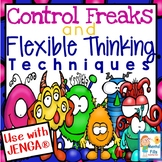 Control Freaks and FLEXIBLE THINKING Techniques: Jenga® Game
