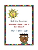 Controlled Experiment: Do Light or Dark Objects Heat Up Faster? (Hands On Lab)