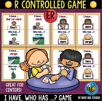 Bossy R Game: I have, who has -ER-