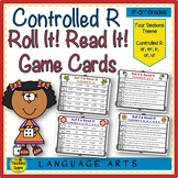 R Controlled Vowels (Bossy R):   Roll It!  Read It! Words & Sentences Game Cards