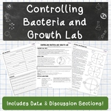 Controlling Bacteria and Growth Lab