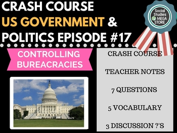 Controlling Bureaucracies: Crash Course Government and Pol