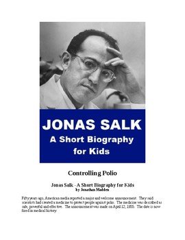 Controlling Polio - the Story of Jonas Salk