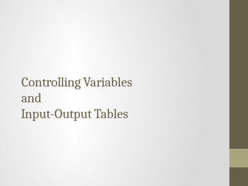 Controlling Variables and Input-Output Tables