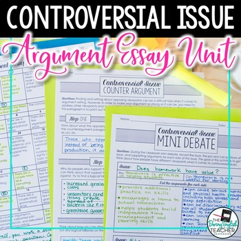 Controversial Issue Argument Essay Unit