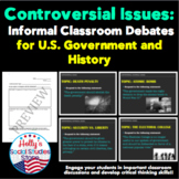 Controversial Issues: Class Debates for U.S. Government an
