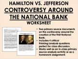Controversy Around the National Bank - Hamilton vs. Jefferson - USH/APUSH