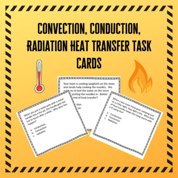 Convection Conduction Radiation Heat Transfer Task Cards