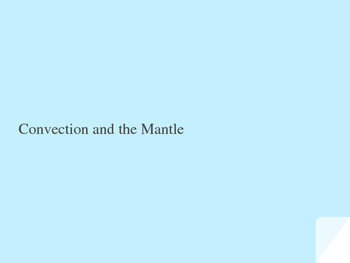 Convection and the Mantle student edition