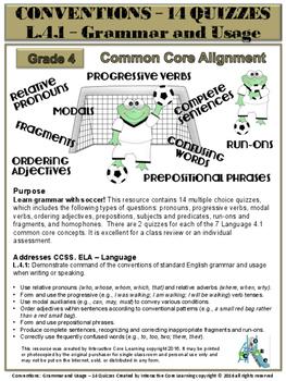Grammar & Usage - 14 Quizzes: Language 4.1 - Common Core A