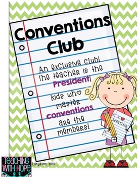 Conventions Club: Promoting Proper Conventions in Writing
