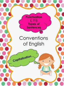 Conventions of English (Punctuation  and Capitalization)