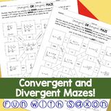 Convergenet/Divergent Series Maze!