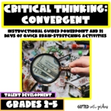 Convergent Critical Thinking: Powerpoint and 30 Daily Practices